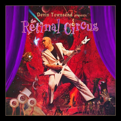 Retinal Circus by Devin Townsend Project (2013-10-29)