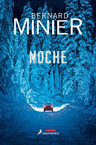 Noche (Novela) por Bernard Minier