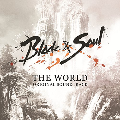 Blade & Soul (Official Game So...