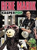 Rene Marik: Kasper Pop