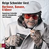 Buchinformationen und Rezensionen zu Aprikose, Banane, Erdbeer, 3 Audio-CDs von Helge Schneider