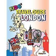 Kids' Travel Guide - London: The Fun Way to Discover London-Especially for Kids (Kids' Travel Guide Sereis)
