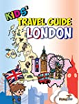 Kids' Travel Guide - London: The Fun...