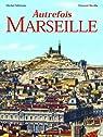 Autrefois Marseille par Méténier