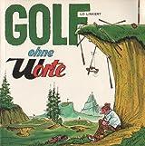 Lo Linkert: Golf ohne Worte (Livre en allemand)