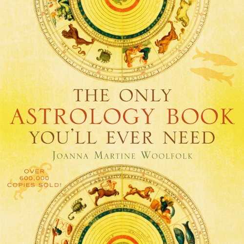 The Only Astrology Book You'll Ever Need (English Edition)