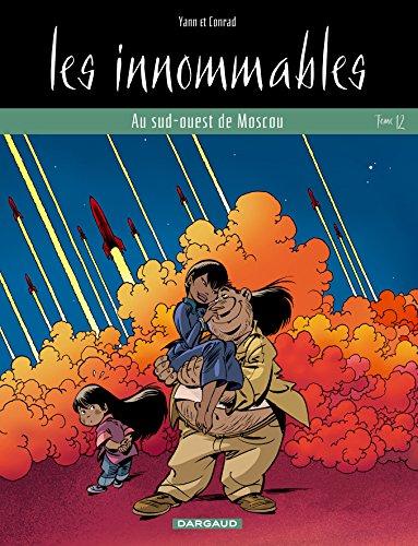 Les Innommables - tome 12 - Au Sud-Ouest de Moscou