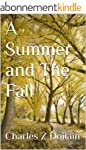 A Summer and The Fall (The Gay Season...