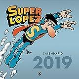 Calendario Superlópez 2019 (Bruguera Clásica)