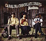 Songtexte von Carolina Chocolate Drops - Heritage