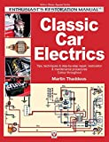 Classic Car Electrics: Enthusiast s Restoration Manual