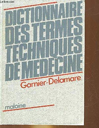 Dictionnaire des termes techniques de mdecine
