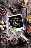 #3: Urban Ayurveda