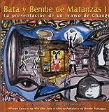 Bata Y Bembe de Matanzas-la Pr