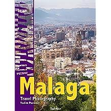 Malaga: Travel Photography (English Edition)