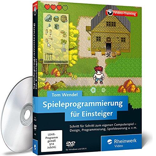 Preisvergleich Produktbild Spieleprogrammierung für Einsteiger,  Steuerung,  GUI,  Grafik,  Konzeption,  Entwicklung und vieles mehr