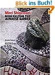Mirei Shigemori: Modernizing the Japa...