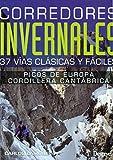 Corredores invernales en Picos de Europa y Cordillera Cantábrica