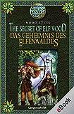 The Secret of Elf Wood - Das Geheimnis des Elfenwaldes: Das Geheimnis des Elfenwaldes (World of Fantasy)