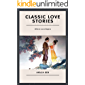 Classic Love stories: Where Love Begins (Part 2)