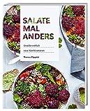 Salate mal anders: Unwiderstehlich neue Kombinationen
