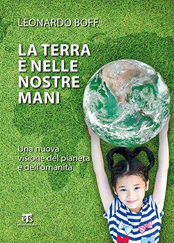 La Terra  nelle nostre mani