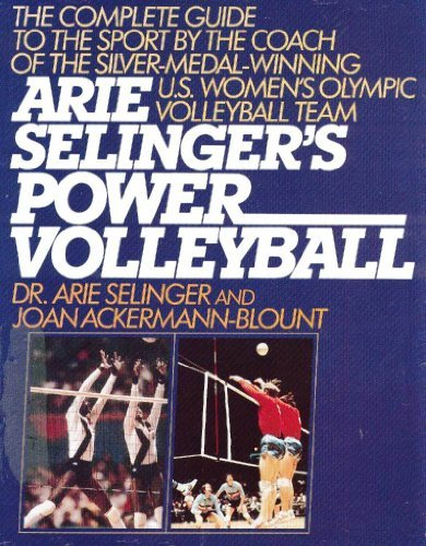 Arie Selinger's Power Volleyball por Arie Selinger
