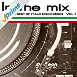 In the Mix - the Best of Italo Disco Vol 1