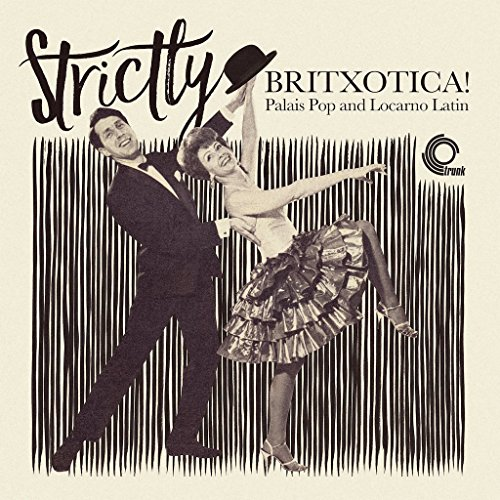 strictly-britxotica-palais-pop-and-locarno-latin-vinyl