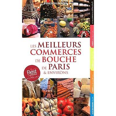 Les meilleurs commerces de bouche de Paris & environs