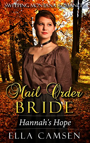 mail-order-bride-hannahs-hope-book-2-sweeping-montana-romances