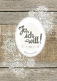 """Hochzeitstagebuch """"Ja, ich will!"""": Der umfangreiche Begleiter für die Hochzeitsvorbereitungen mit Tipps und Hinweisen • ein wertvolles Erinnerungsstück an die ereignisreiche Zeit"""