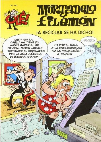 Mortadelo y Filemón Nº 191 - ¡A reciclar se ha dicho! (Olé (ediciones B))