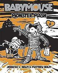 Babymouse #9: Monster Mash by Jennifer L. Holm (2008-08-26)