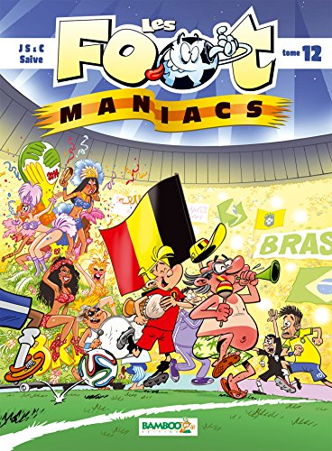 Les Foot maniacs - tome 12 version Belge