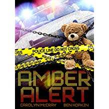 Amber Alert - Pray your child is not next (Empty Crib Mysteries Book 1) (English Edition)