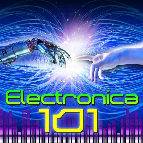 Electronica 101 [Explicit]