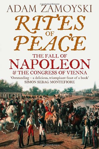rites-of-peace-the-fall-of-napoleon-and-the-congress-of-vienna