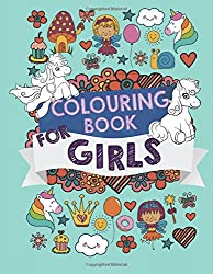 Colouring Book For Girls: UK Edition. A children's colouring book for kids ages 3-6