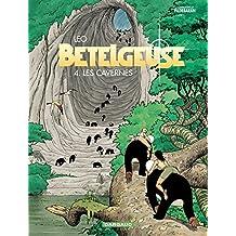 Les Mondes d'Aldébaran, cycle 2 : Bételgeuse, tome 4 : Les Cavernes
