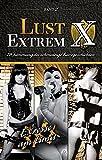 Lust Extrem 2: Exzesse am Limit