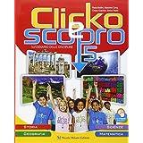 Clicko e scopro. Quaderno degli esercizi. Con e-book. Con espansione online. Per la Scuola elementare: 2