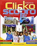 Clicko e scopro. Quaderno degli esercizi. Per la Scuola elementare. Con e-book. Con espansione online: 2