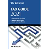 The Telegraph Tax Guide 2021: Your Complete Guide to the Tax Return for 2020/21