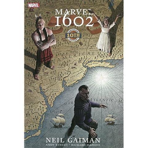 Marvel 16Hc 02 10Th Anniversary Edition (Marvel 1602)