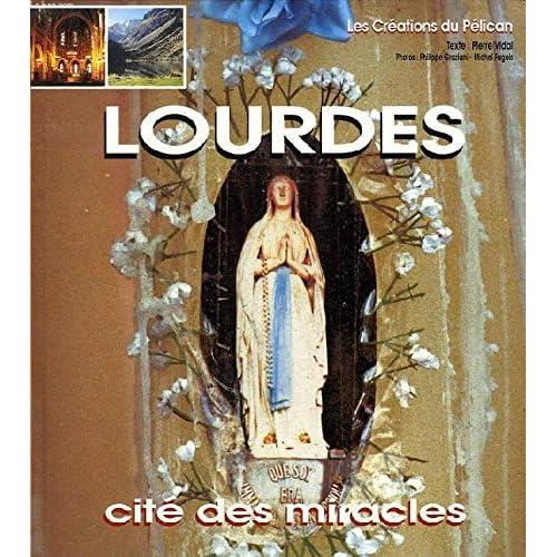 LOURDES CITE DES MIRACLES