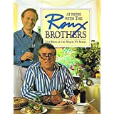 At Home with the Roux Brothers