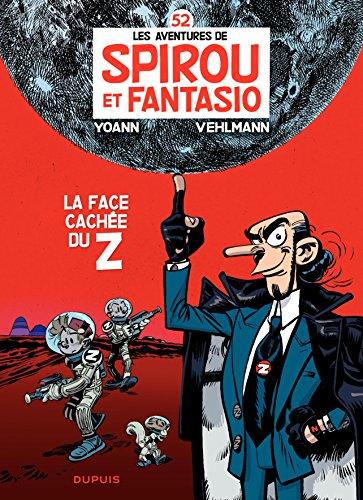 Spirou et Fantasio - Tome 52 - La face cachée du Z par Vehlmann