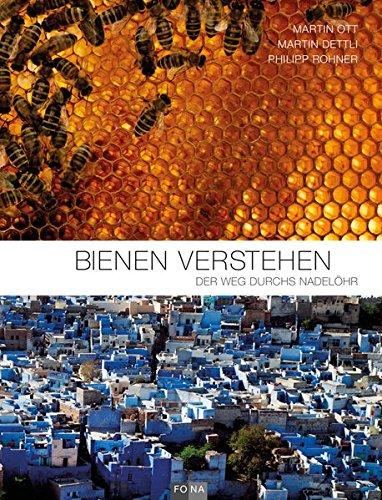 Bienen verstehen: Der Weg durchs Nadelöhr