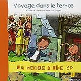 Telecharger Livres Album 5 Voyage dans le temps CP (PDF,EPUB,MOBI) gratuits en Francaise